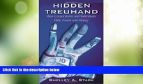Big Deals  Hidden Treuhand: How Corporations and Individuals Hide Assets and Money  Free Full Read
