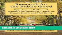 [Get] Research for the Public Good: Applying Methods of Translational Research to Improve Human