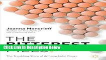 [Get] The Bitterest Pills: The Troubling Story of Antipsychotic Drugs Online New