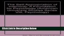 [Get] The Self-Appropriation of Interiority: A Foundation for Psychology (American University