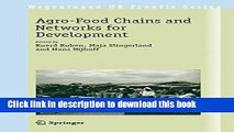 Read The Agro-Food Chains and Networks for Development (Wageningen UR Frontis Series)  Ebook Free