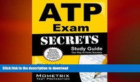 READ ONLINE ATP Exam Secrets Study Guide: ATP Test Review for the RESNA Assistive Technology