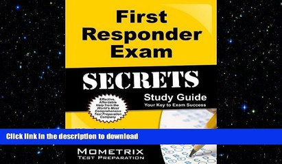 READ THE NEW BOOK First Responder Exam Secrets Study Guide: FR Test Review for the First Responder