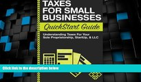 Big Deals  Taxes: For Small Businesses QuickStart Guide - Understanding Taxes For Your Sole