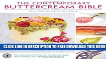 New Book The Contemporary Buttercream Bible: The Complete Practical Guide to Cake Decorating with