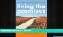 FAVORITE BOOK  Living the Promises: Coming to Life on the Road to Recovery  BOOK ONLINE