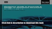 Read Designers  Guide to Eurocode 9: Design of Aluminium Structures (Designers  Guides to the