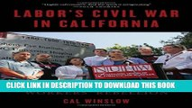 [PDF] Labor s Civil War in California: The NUHW Healthcare Workers  Rebellion Full Colection