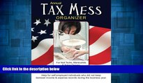 Must Have  Annual Tax Mess Organizer For Nail Techs, Manicurists   Salon Owners: Help for