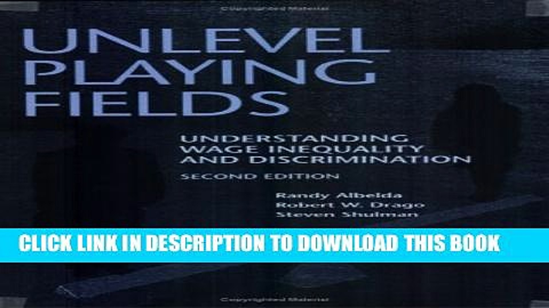 [PDF] Unlevel Playing Fields: Understanding Wage Inequality and Discrimination, Second Edition
