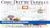 [Best Seller] Chin Deep in Bubbles: Little Luxuries for Every Day New Reads