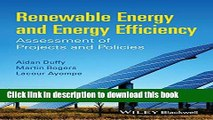 Read Renewable Energy and Energy Efficiency: Assessment of Projects and Policies  Ebook Free