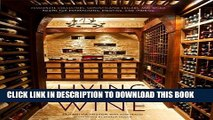Collection Book Living with Wine: Passionate Collectors, Sophisticated Cellars, and Other Rooms