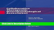 [Best] Collaborative Therapeutic Neuropsychological Assessment Online Ebook