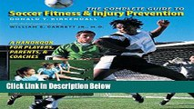 [Fresh] The Complete Guide to Soccer Fitness and Injury Prevention: A Handbook for Players,