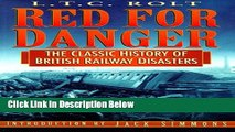 [Fresh] Red for Danger: The Classic History of British Railway Disasters New Ebook