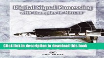 Read Digital Signal Processing with Examples in MATLAB®, Second Edition (Electrical Engineering