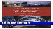 [Get] The Complete Guide to Offshore Residency, Dual Citizenship and Second Passports Online New