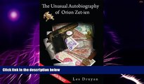 Big Deals  The Unusual Autobiography of Orion Zet-ien (The Orion Trilogy Book 1)  Free Full Read
