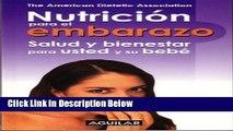 [Best Seller] Nutrición para el embarazo (Pregnancy Nutrition: Good Health for You and Your Baby)