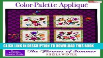 [PDF] Color Palette Applique: The Flowers of Summer Full Online