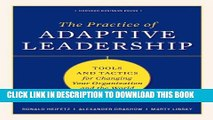 New Book The Practice of Adaptive Leadership: Tools and Tactics for Changing Your Organization and