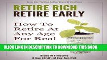 New Book Retire Rich Retire Early: How To Retire At Any Age For Real (How to Get Rich, For Real