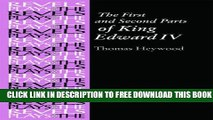 [PDF] The First and Second Parts of King Edward IV: By Thomas Heywood (The Revels Plays) Full Online
