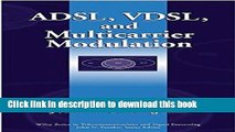 Download ADSL, VDSL, and Multicarrier Modulation  PDF Free