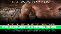 [PDF] WEREWOLF: PARANORMAL ROMANCE: At Least for Tonight (Alpha Werewolf Bad Boy Romance) (New