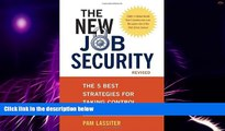 Big Deals  The New Job Security, Revised: The 5 Best Strategies for Taking Control of Your Career