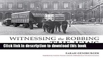 Read Witnessing the Robbing of the Jews: A Photographic Album, Paris, 1940-1944  PDF Online