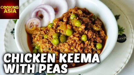 Chicken Keema With Peas | Easy Recipe | Cooking Asia