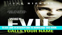 New Book When evil calls your name: A gripping dark psychological suspense thriller (Dr David