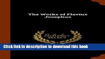 Read The Works of Flavius Josephus  PDF Free