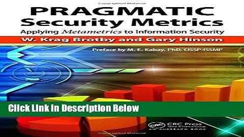 [Best] PRAGMATIC Security Metrics: Applying Metametrics to Information Security Free Books