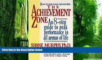 Big Deals  The Achievement Zone: An Eight-step Guide to Peak Performance  Free Full Read Best Seller