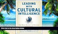 Big Deals  Leading with Cultural Intelligence: The Real Secret to Success  Free Full Read Best