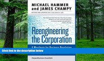 Big Deals  Reengineering the Corporation: A Manifesto for Business Revolution (Collins Business