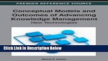 [Fresh] Conceptual Models and Outcomes of Advancing Knowledge Management: New Technologies