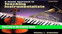 PDF Download A Sound Approach to Teaching Instrumentalists An