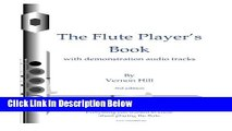 [Best Seller] Flute Player s Book: Everything you wanted to know about playing the flute Ebooks