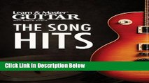 [Best Seller] Learn   Master Guitar - The Song Hits: Book/10-DVD Pack (Learn and Master) Ebooks