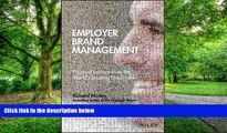 Big Deals  Employer Brand Management: Practical Lessons from the World s Leading Employers  Best