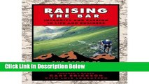 [Reads] [ Raising the Bar: Integrity and Passion in Life and Business: The Story of Clif Bar   Co.