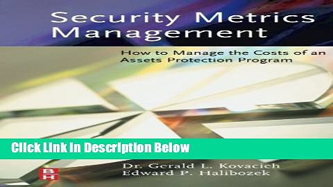 [Reads] Security Metrics Management: How to Manage the Costs of an Assets Protection Program