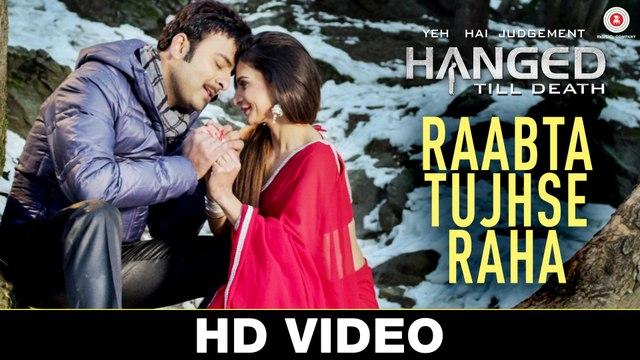 Raabta Tujhse Raha HD Video Song Yeh Hai Judgement Hanged Till Death 2016 | New Songs