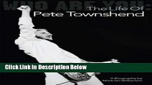 [Get] Who Are You: The Life Of Pete Townshend Online New