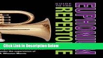 [Best Seller] Guide to the Euphonium Repertoire: The Euphonium Source Book (Indiana Repertoire