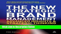 [Reads] The New Strategic Brand Management: Advanced Insights and Strategic Thinking (New
